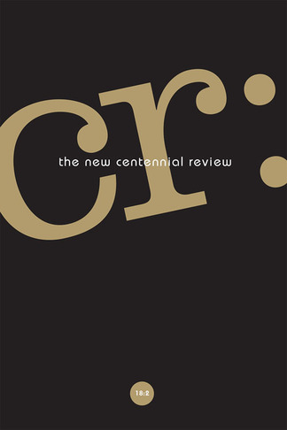 The cover of The New Centennial Review volume 18, number 2